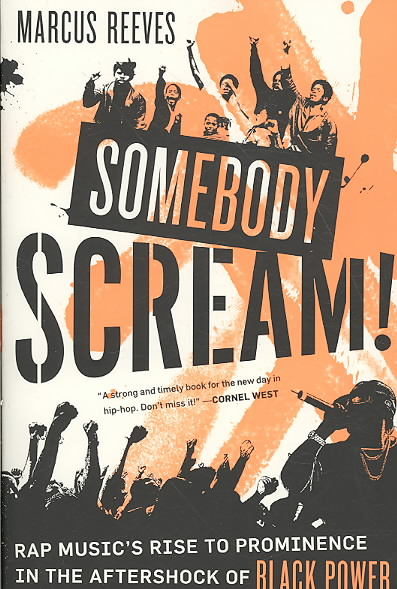 Somebody Scream! By Reeves, Marcus